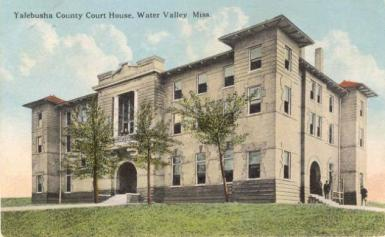 Yalobusha County Courthouse (circa 1920)
